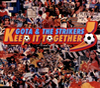 =GOTA & THE STRIKERS= KEEP IT TOGETHER
