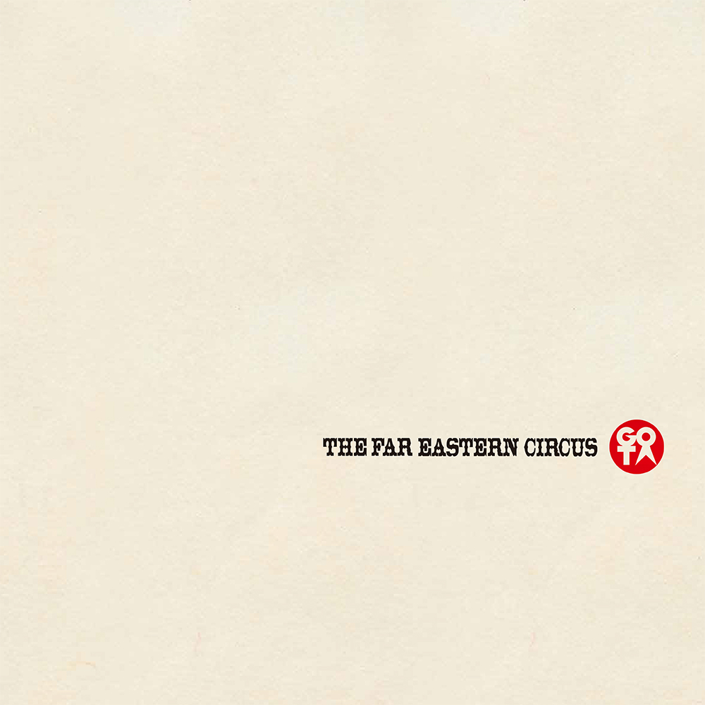 THE FAR EASTERN CIRCUS / CD